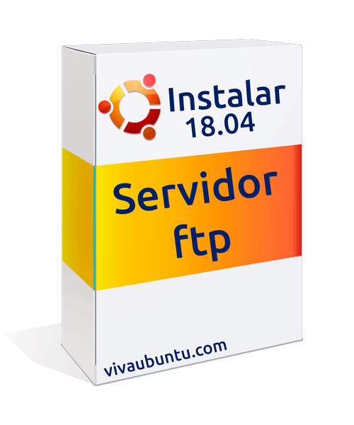 INSTALAR SERVIDOR FTP EN UBUNTU 18.04