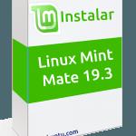 INSTALAR LINUX MINT MATE 19.3
