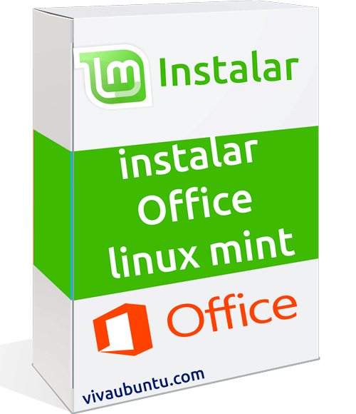 INSTALAR OFFICE EN LINUX MINT