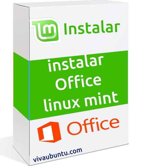INSTALAR OFFICE EN LINUX MINT
