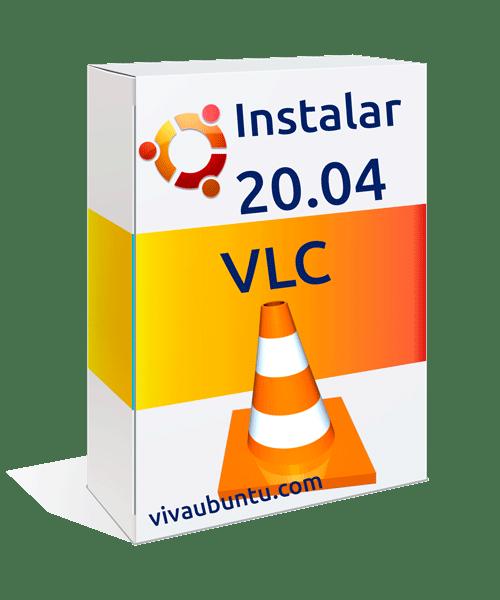 instalar vlc en ubuntu 20.04