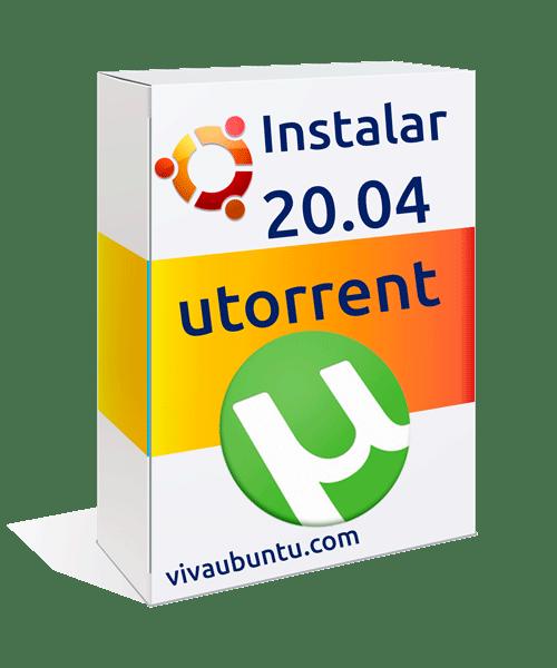 utorrent en ubuntu 20.04 instalar y configurar